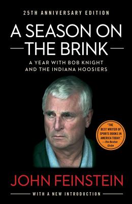 A Season on the Brink By Feinstein, John